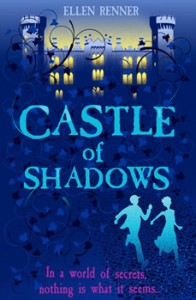 Thumbnail image for Castle of Shadows by Ellen Renner